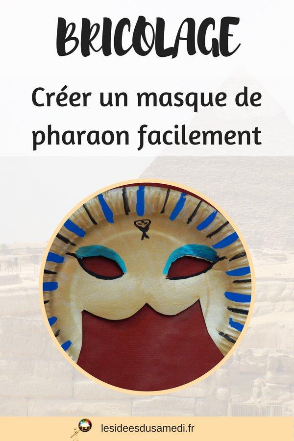 fabriquer un masque facilement pour un pharaon