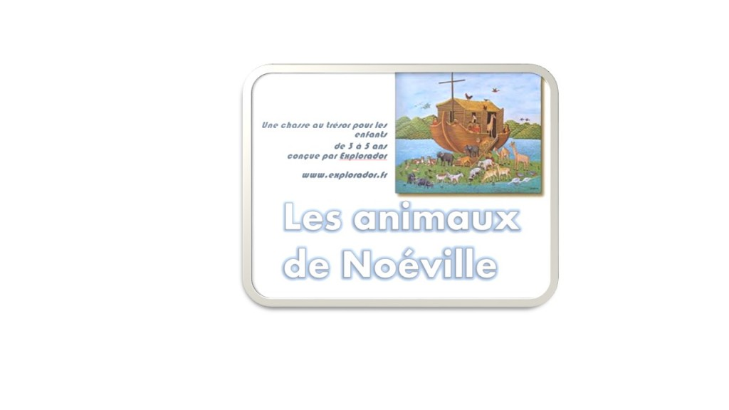 chasse au tresor animaux Noeville 3-5 ans Explorador