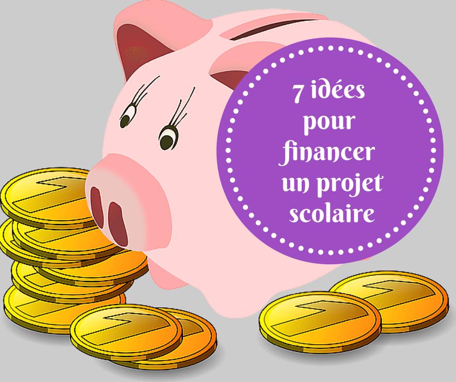 Häufig 7 idées pour financer un projet scolaire XW47