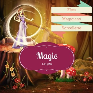 anniversaire fees magie explorador