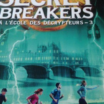 Livre pour ado: Secret breakers, une série captivante pour amateurs d'énigmes