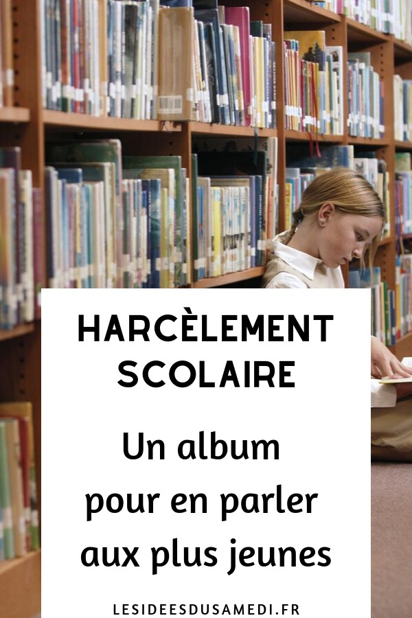 harcelement scolaire album ecole