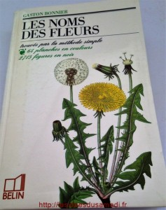 livre identification fleurs les noms des fleurs g bonnier. Black Bedroom Furniture Sets. Home Design Ideas
