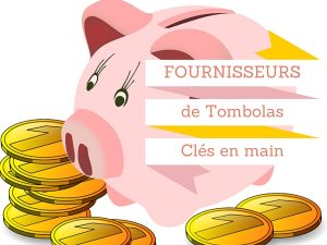 fournisseurs tombola