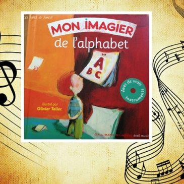Eveil musical: Mon imagier de l'Alphabet
