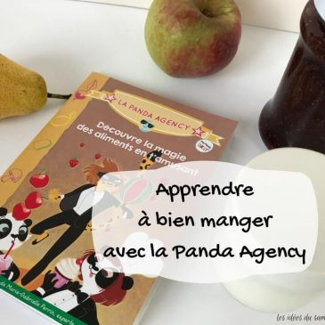 Apprendre à bien manger aux enfants avec La panda agency