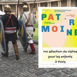 Ma sélection de visites originales avec les enfants à Paris aux JEP2017