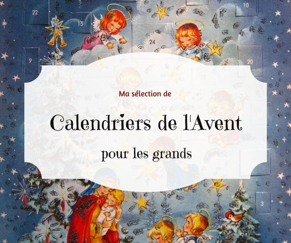 calendrier avent grands