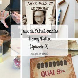 Les activités de la fête d'anniversaire Harry Potter (épisode 2)