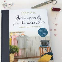 Des patrons de couture pour ados: Intemporels pour demoiselles