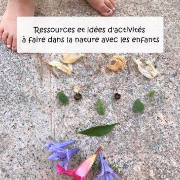 Activités à faire dans la nature avec les enfants: ressources et idées d'activités