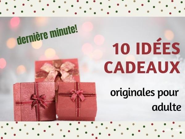 10 cadeaux de dernière minute originaux pour adulte à shopper de