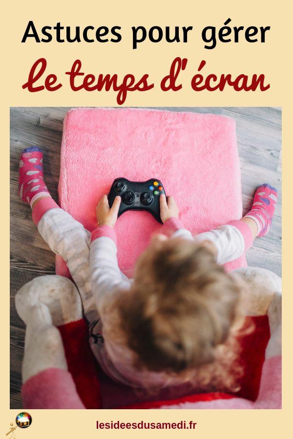 astuces pour gerer temps ecran enfant