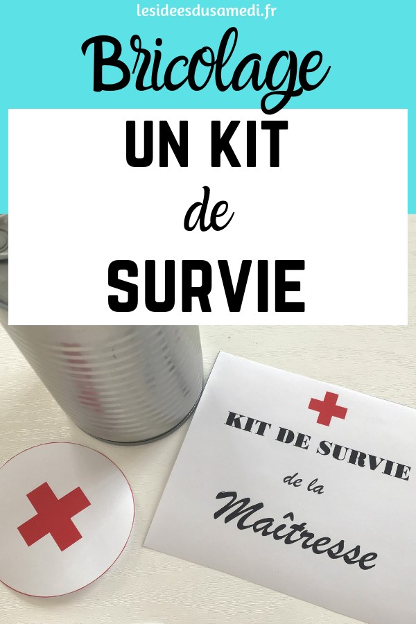 bricolage kit survie maitresse