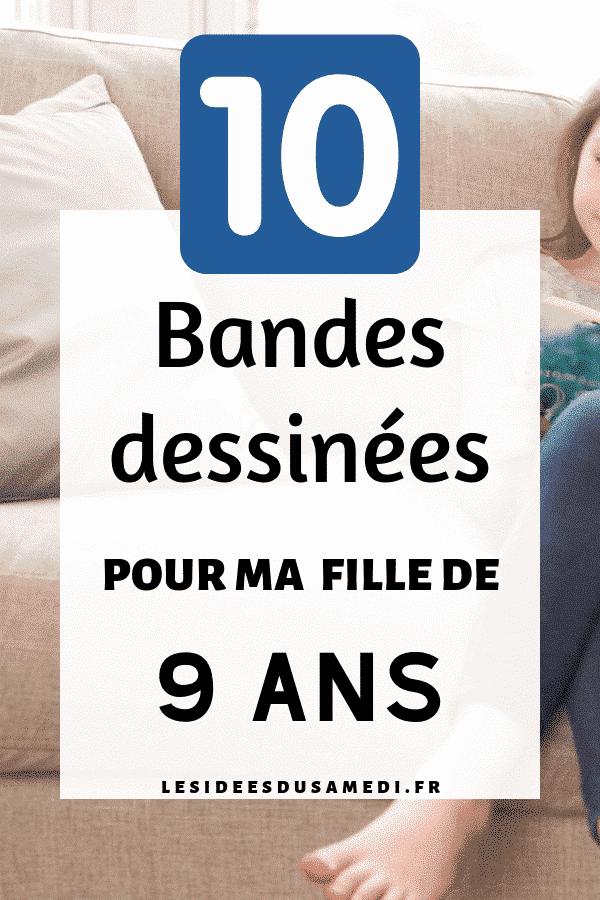 10 Bandes Dessinees Pour Ma Fille De 9 Ans