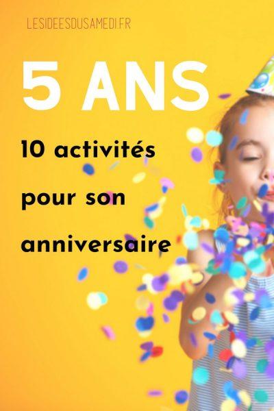 organiser anniversaire fille 5 ans