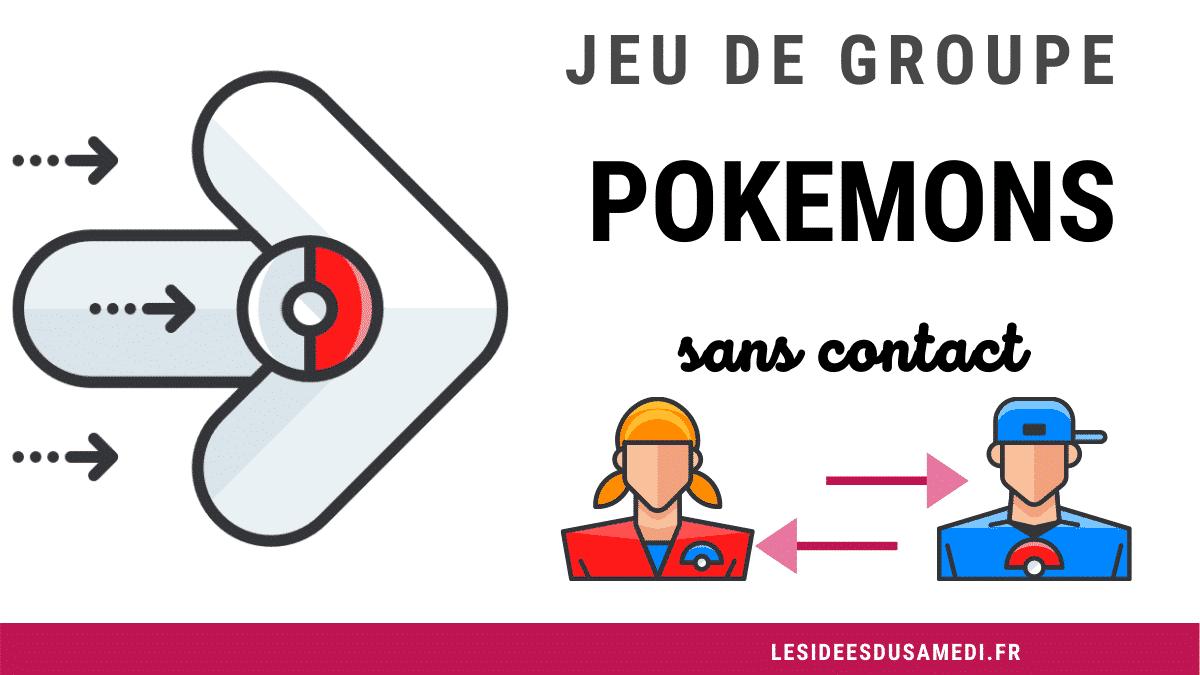 Jeu de groupe sans contact: une chasse aux pokemons géante à faire à la maison, au parc ou au centre de loisirs.