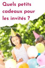 cadeaux pour enfants invites anniversaire