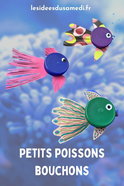 fabriquer petits poissons bouchons plastique