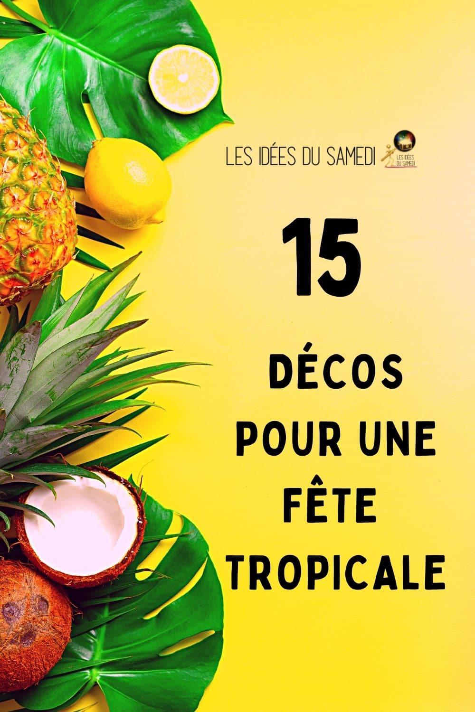 idees deco fete tropicale